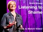 listening-to-shame-BreneBrown